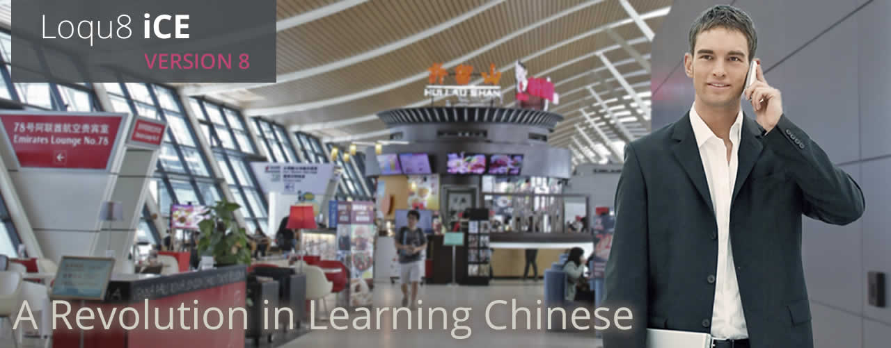 A Revolution in Learning Chinese with Loqu8 iCE 8